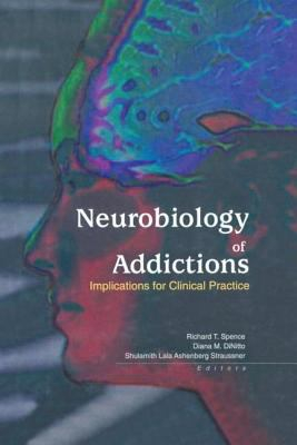 Image of Neurobiology Of Addictions Implications For Clinical Practice