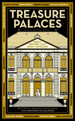 Image of Treasure Palaces : Great Writers Visit Great Museums