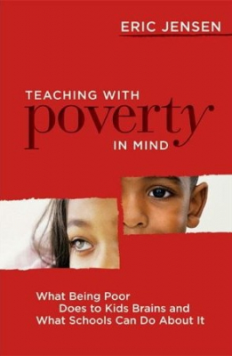 Image of Teaching With Poverty In Mind : What Being Poor Does To Kidsbrains And What Schools Can Do About It