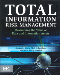 Image of Total Information Risk Management : Maximizing The Value Of Data And Information Assets