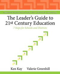 Image of Leader's Guide To 21st Century Education : 7 Steps For Schools And Districts
