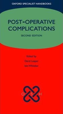 Image of Post-operative Complications : Oxford Specialist Handbooks