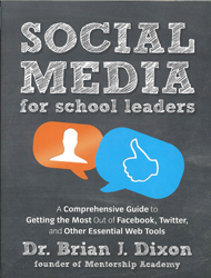 Image of Social Media For School Leaders A Comprehensive Guide To Getting The Most Out Of Facebook Twitter And Other Essential