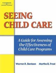 Image of Seeing Child Care : A Guide For Assessing The Effectiveness Of Child Care Programs
