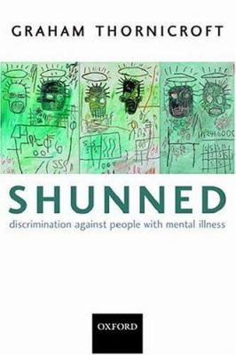 Image of Shunned : Discrimination Against People With Mental Illness