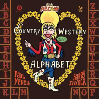 Abc And W : The Country & Western Alphabet