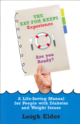 Image of Eat For Keeps Experience : A Life Saving Manual For People With Diabetes And Weight Issues