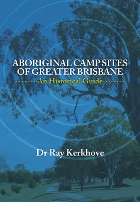 Aboriginal Campsites Of Greater Brisbane