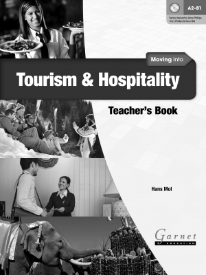 Image of Moving Into Tourism And Hospitality : Teacher's Book