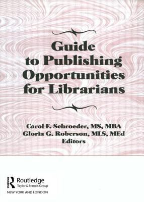 Image of Guide To Publishing Opportunities For Librarians