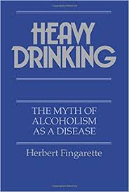 Image of Heavy Drinking : The Myth Of Alcoholism As A Disease