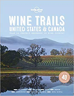 Image of Lonely Planet Wine Trails : Usa And Canada