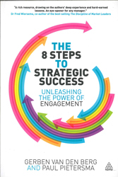 8 Steps To Strategic Success : Unleashing The Power Of Engagement