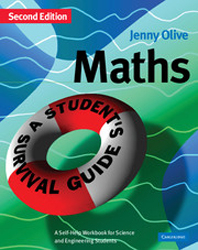 Image of Maths : A Student's Survival Guide : A Self Help Workbook For Science And Engineering Students