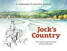 Image of Jock's Country : A Celebration Of Rural New Zealand : The Cartoons And Paintings Of David Henshaw