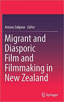 Image of Migrant And Diasporic Film And Filmmaking In New Zealand