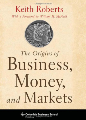 Image of Origins Of Business Money And Markets