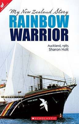 Image of Rainbow Warrior Auckland 1985 : My New Zealand Story