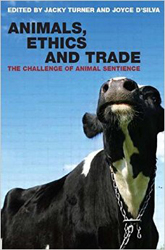 Animals Ethics & Trade The Challenge Of Animal Sentience
