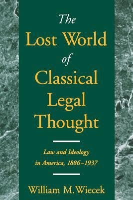 Image of The Lost World Of Classical Legal Thought