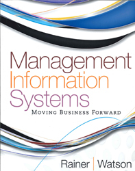 Management Information Systems : Moving Business Forward