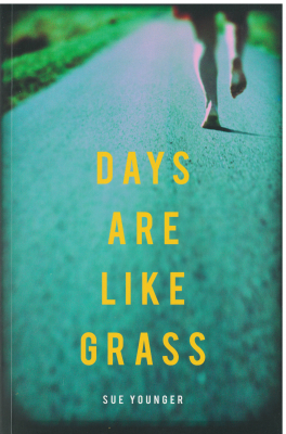 Image of Days Are Like Grass