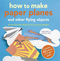 Image of How To Make Paper Planes And Other Flying Objects