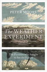 Image of Weather Experiment : The Pioneers Who Sought To See The Future