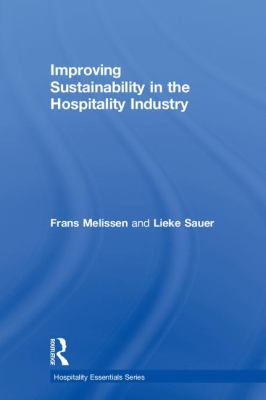 Image of Improving Sustainability In The Hospitality Industry
