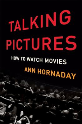 Image of Talking Pictures : How To Watch Movies