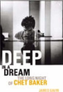 Image of Deep In A Dream Chet Baker