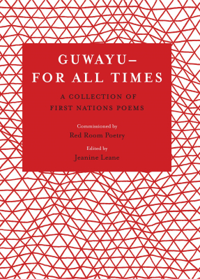 Image of Guwayu - For All Times : A Collection Of First Nations Poems