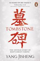Image of Tombstone : The Untold Story Of Mao's Great Famine