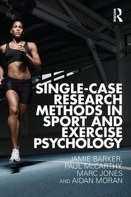 Image of Single Case Research Methods In Sport & Exercise Psychology