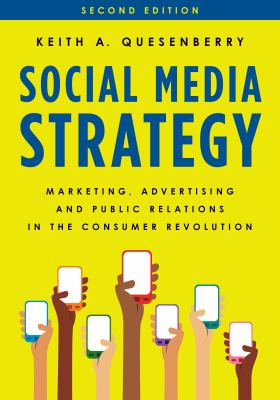 Image of Social Media Strategy : Marketing Advertising And Public Relations In The Consumer Revolution