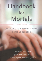 Image of Handbook For Mortals : Guidance For People Facing Serious Illness