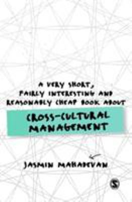 Image of A Very Short Fairly Interesting And Reasonably Cheap Book About Cross-cultural Management
