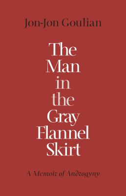 Image of Man In The Gray Flannel Skirt