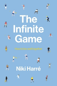 Image of The Infinite Game : How To Live Well Together