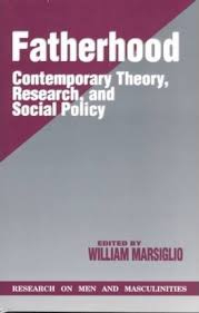 Image of Fatherhood : Contemporary Theory, Research, And Social Policy