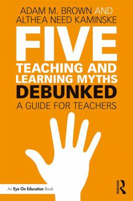 Image of Five Teaching And Learning Myths Debunked
