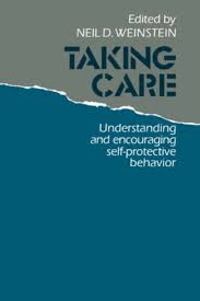 Image of Taking Care : Understanding And Encouraging Self-protective Behavior