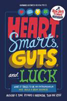 Image of Heart Smarts Guts And Luck : What It Takes To Be An Entrepreneur And Build A Great