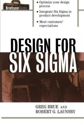 Image of Design For Six Sigma : A Briefcase Book