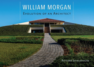 William Morgan : Evolution Of An Architect