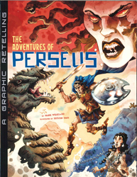 Adventures Of Perseus : A Graphic Retelling