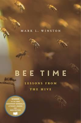 Bee Time : Lessons From The Hive