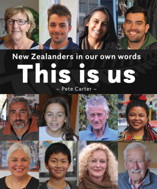 Image of This Is Us : New Zealanders In Our Own Words
