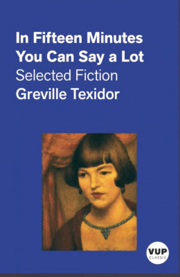 Image of In Fifteen Minutes You Can Say A Lot : Selected Fiction : Vup Classics
