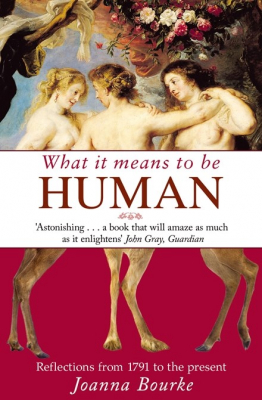 Image of What It Means To Be Human : Reflections From 1791 To The Present